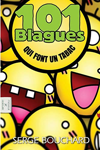 101 Blagues Qui Font Un Tabac (French Edition)