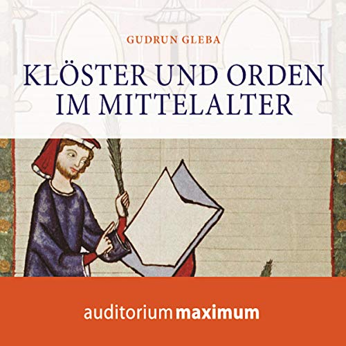 Klöster und Orden im Mittelalter                   By:                                                                                                                                 Gudrun Gleba                               Narrated by:                                                                                                                                 Elke Domhardt                      Length: 1 hr and 14 mins     Not rated yet     Overall 0.0