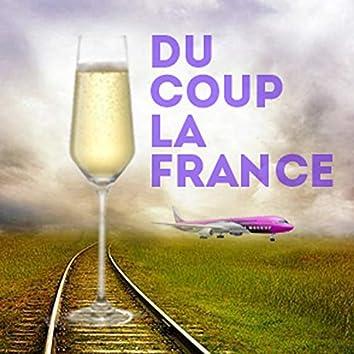 Du coup, la France