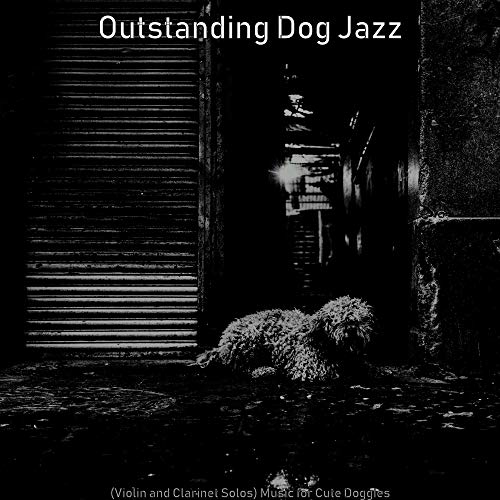 (Violin and Clarinet Solos) Music for Cute Doggies