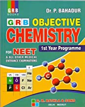 Objective Chemistry for NEET & All Other Medical Entrance Examination 1st Year Programme (2018-2019): Objective Chemistry ...