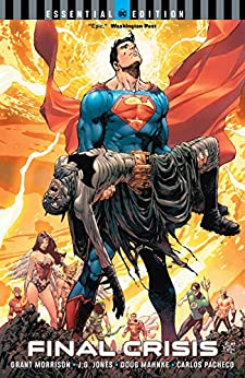Final Crisis (DC Essential Edition) by [Grant Morrison, Doug Mahnke, J.G. Jones]