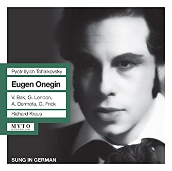 Tchaikovsky: Eugene Onegin, Op. 24, TH 5 (Recorded 1954)