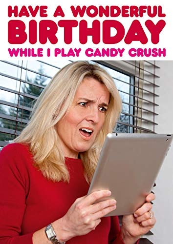 Terwijl ik speel Candy Crush grappige verjaardagskaart
