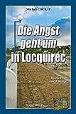 Die Angst geht um in Locquirec: Ein Bretagne-Krimi aus dem Finistere (Laure Saint-Donge 1)