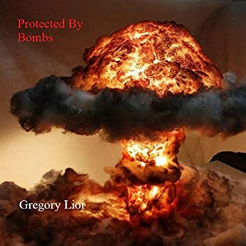Protected By Bombs