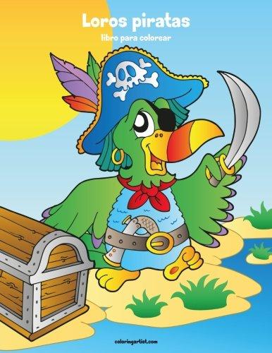 Loros piratas libro para colorear 1: Volume 1