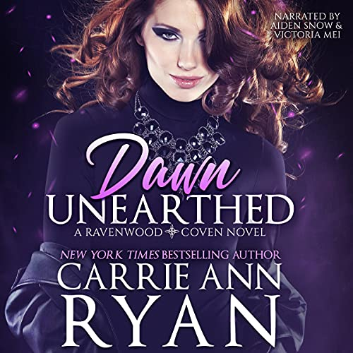 Dawn Unearthed Audiobook By Carrie Ann Ryan cover art