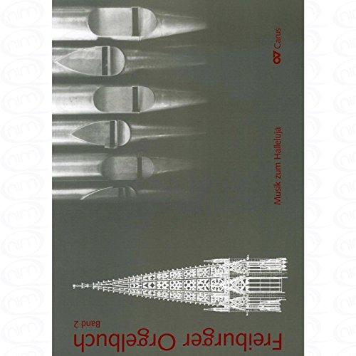 FREIBURGER ORGELBUCH 2 - arrangiert für Orgel [Noten/Sheetmusic]