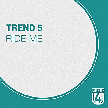Ride Me - Single