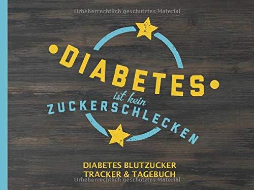 Diabetes Blutzucker Tracker & Tagebuch: Log Buch mit lustigem Spruch - 90 Seiten zum Festhalten und Eintragen des täglichen Blutzuckerspiegels