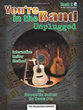 You're in the Band Unplugged: Book 2 for Acoustic Guitar