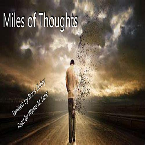 Miles of Thoughts audiobook cover art
