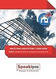 Inglés para Arquitectura y Edificación (Unidad 5): Instalación eléctrica, iluminación y comunicaciones (Speakipro - Inglés para Arquitectura y Edificación)