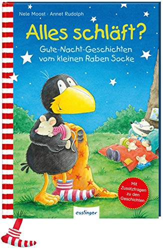 Alles schläft?: Gute-Nacht-Geschichten vom kleinen Raben Socke (Der kleine Rabe Socke)