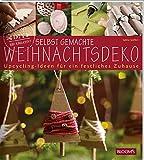 Selbst gemachte Weihnachtsdeko: Upcycling-Ideen für ein festliches Zuhause