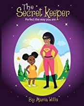The Secret Keeper: Perfect the Way You Are