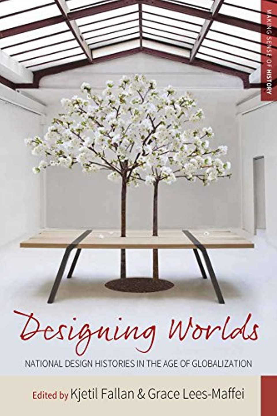 冷笑する開梱パケットDesigning Worlds: National Design Histories in an Age of Globalization (Making Sense of History Book 24) (English Edition)