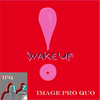Wake Up [Explicit]