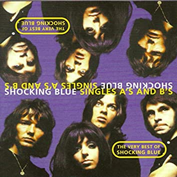 The Very Best Of Shocking Blue (Part Two - The B Sides)