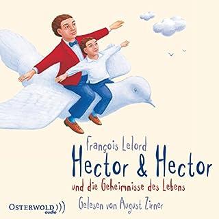 Hector & Hector und die Geheimnisse des Lebens Titelbild