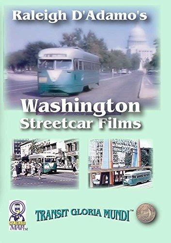 Raleigh D' Adamo's Washington Streetcar Films DVD