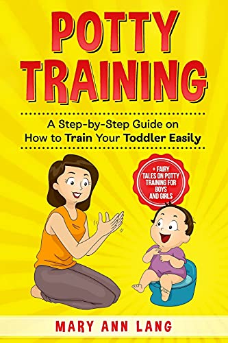 Compare Textbook Prices for Potty Training: A Step-by-Step Guide on How to Train Your Toddler Easily Simplicity Parenting  ISBN 9798748472517 by Lang, Mary Ann