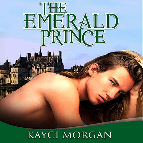 The Emerald Prince Audiobook By Kayci Morgan cover art
