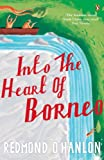 Into the Heart of Borneo: An Account of a Journey Made In 1983 to the Mountains of Batu Tiban with Ja [Idioma Inglés]