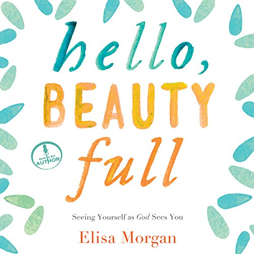 Hello, Beauty Full audiobook cover art