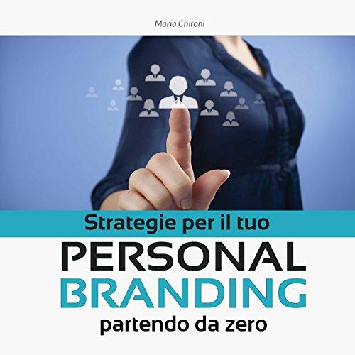 Strategie per il tuo Personal Branding partendo da zero Titelbild