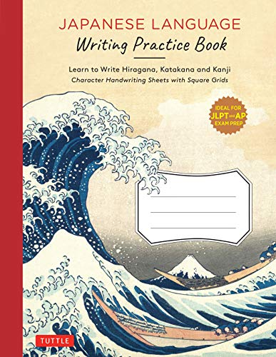 Compare Textbook Prices for Japanese Language Writing Practice Book: Learn to Write Hiragana, Katakana and Kanji - Character Handwriting Sheets with Square Grids Ideal for JLPT and AP Exam Prep  ISBN 9784805316122 by Tuttle Publishing