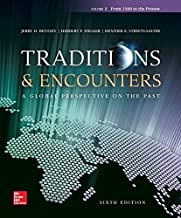 By Jerry Bentley Traditions & Encounters Volume 2 from 1500 to the Present (6th Sixth Edition) [Paperback]