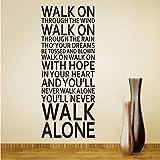 Inspirador Nunca caminarás Solo Citas Pegatinas de pared Decoración para el hogar Sala de estar Vinilo Liverpool Equipo Canción Letras Calcomanías Arte