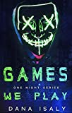 Games We Play (One Night Series Book 1) (English Edition)
