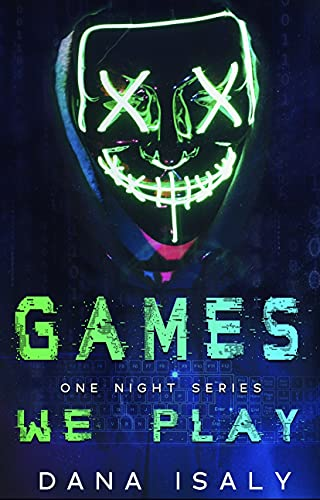 Games We Play (One Night Series Book 1) by [Dana Isaly]