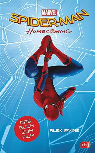 Marvel Spider-Man - Homecoming: Das Buch zum Film ab 10 Jahren (Die Marvel-Filmbuch-Reihe, Band 6)