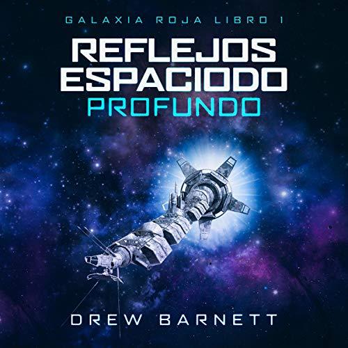Reflejos del Espacio Profundo [Deep Space Reflections] cover art
