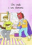 Un indi i un dimoni (Ansa per ansa. Llibres per a llegir tots sols)