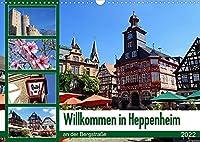 Willkommen in Heppenheim an der Bergstrasse (Wandkalender 2022 DIN A3 quer): Das sehenswerte Heppenheim an der Bergstrasse ist eine von alten Fachwerkhaeusern gepraegte kleine Stadt inmitten von Weinbergen, bewacht von der eindrucksvollen Strahlenburg. (Monatskalender, 14 Seiten )
