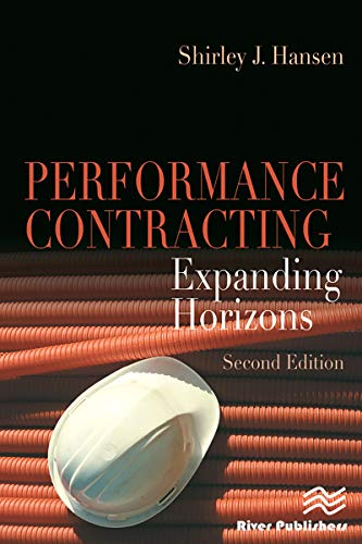 Performance Contracting: Expanding Horizons, Second Edition (English Edition)
