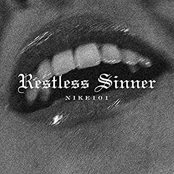 Restless Sinner