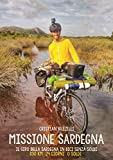 Missione Sardegna: il giro della Sardegna in bici senza soldi