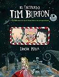 El universo Tim Burton: Viaje ilustrado a la maravillosa fábrica de seres peculiares (Ilustración)