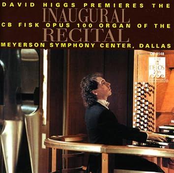 Organ Recital: Higgs, David - Bach, J.S. / Franck, C. / Schumann, R. / Mozart, W.A. / Conte, D. / Liszt, F. / Daquin, L. (Inaugural Recital)