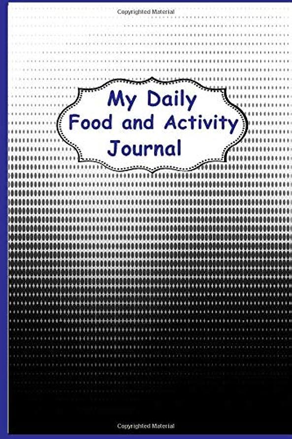 撤退司教止まるMy Daily  Food and Activity Journal: 90 day Challenge Diet Food and Exercise Planner for Weight Loss, Health Diary