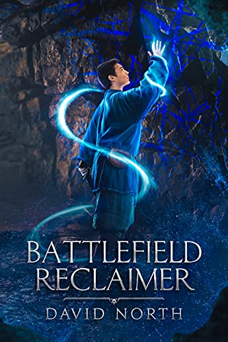 Battlefield Reclaimer: A LitRPG Progression Epic (Guardian of Aster Fall Book 1) (English Edition)
