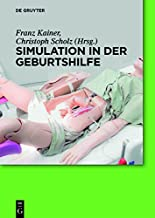 Simulation in der Geburtshilfe (German Edition)