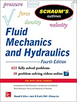 Schaum's Outline of Fluid Mechanics and Hydraulics, 4thEdition (Schaum's Outlines)