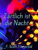 Zärtlich ist die Nacht (German Edition)